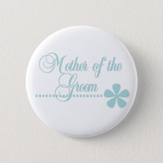 Mother of Groom Teal Elegance Pinback Button