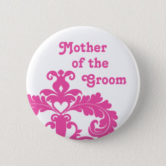 Mother of Groom wedding Pinback Button