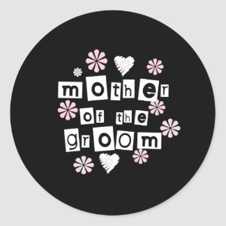 Mother of Groom White on Black Classic Round Sticker