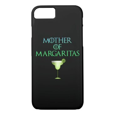 Mother of Margaritas Funny Tequila Cocktail iPhone 8/7 Case
