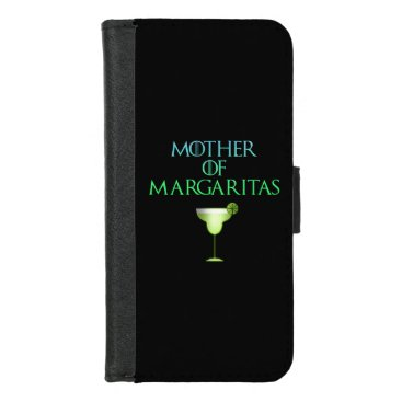 Mother of Margaritas Funny Tequila Cocktail iPhone 8/7 Wallet Case