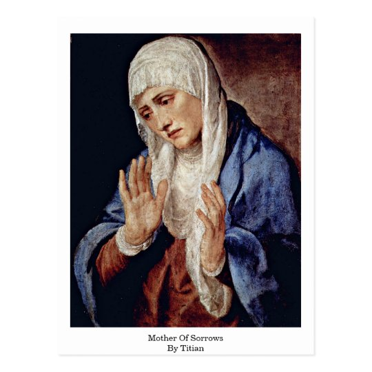 Mother Of Sorrows By Titian Postcard