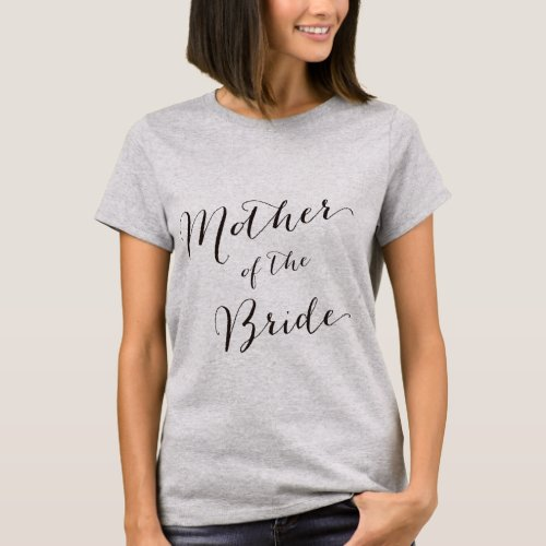 Mother of the Bride_1 T_Shirt
