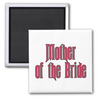 Mother of the Bride 2 Inch Square Magnet