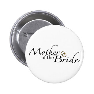 Mother Of The Bride 2 Pinback Button