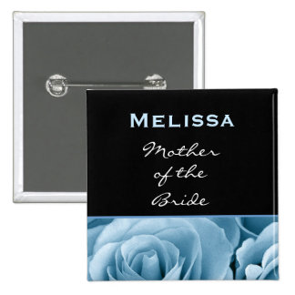Mother of the Bride BABY BLUE Roses Custom V03 Pinback Button