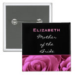 Mother of the Bride Black Pink Roses Custom Name Buttons