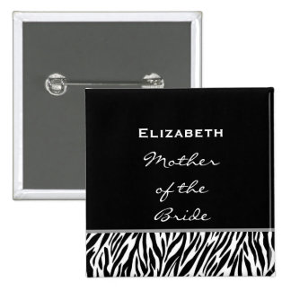 Mother of the Bride Black White Modern Zebra Pinback Button