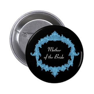MOTHER OF THE BRIDE Blue Black Vintage V14 Pinback Button