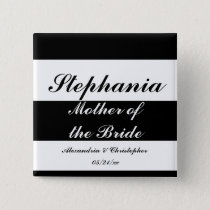 """""""Mother of the Bride"""" Bold Stripes w/ Names and Da Button"""