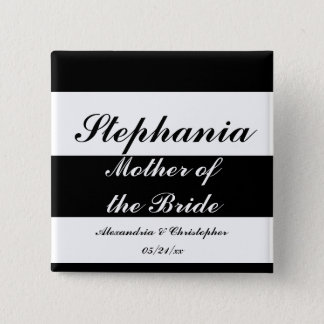 """Mother of the Bride"" Bold Stripes w/ Names and Da Button"