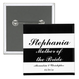 Mother of the Bride Bold Stripes w Names and Da Pinback Button