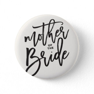 Mother Of The Bride Brush Wedding Bridal Party Pinback Button