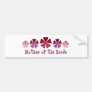 Mother of the Bride Bumper Stickers