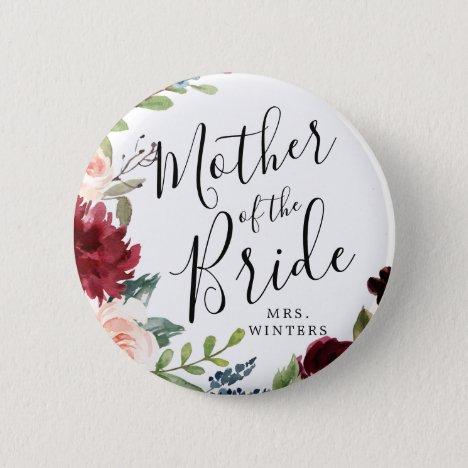 Mother of the Bride   Burgundy Bouquet Wedding Button
