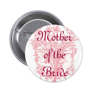 Mother of the Bride button on pink floral print