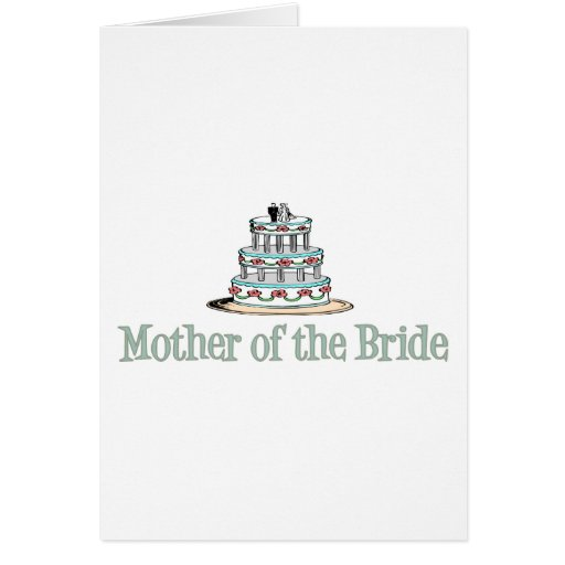 Mother Of The Bride (Cake) Greeting Card