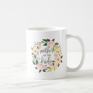 Mother of the Bride, Calligraphy, Floral Wreath-2 Coffee Mug