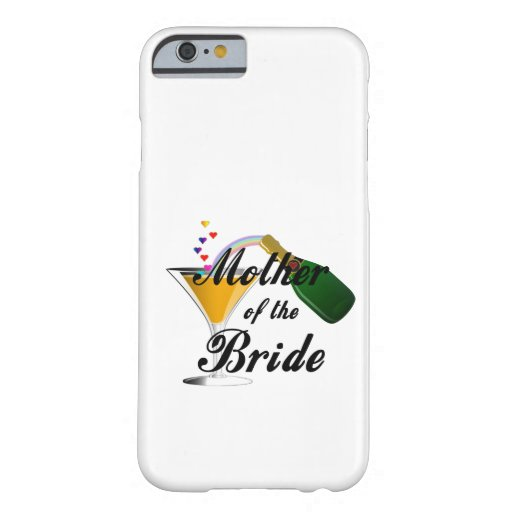 Mother Of The Bride Champagne Toast iPhone 6 Case