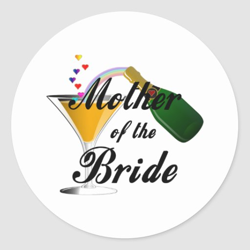 Mother Of The Bride Champagne Toast Classic Round Sticker