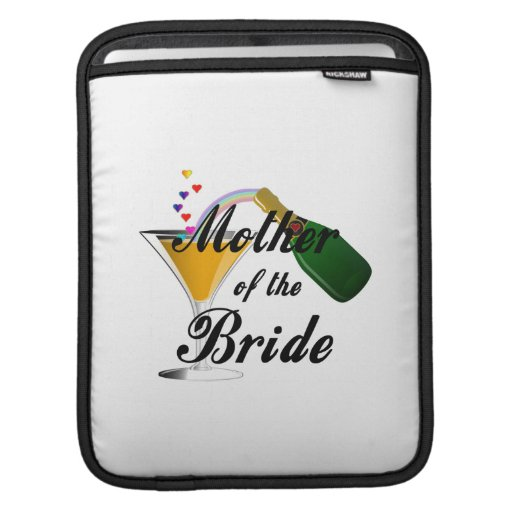 Mother Of The Bride Champagne Toast iPad Sleeve