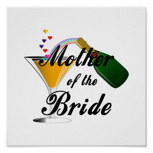 Mother Of The Bride Champagne Toast Poster