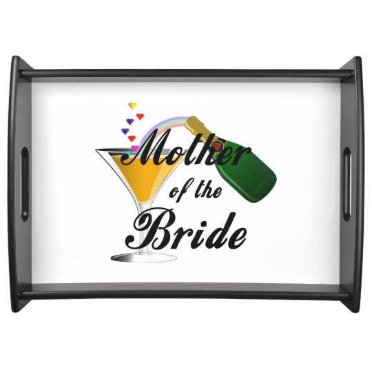 Mother Of The Bride Champagne Toast Serving Tray