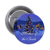 Mother of the bride, Christmas holiday wedding Pinback   Buttons