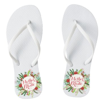 Bride Themed Mother of the Bride Christmas Wedding Flip Flops