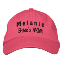 MOTHER of the BRIDE Custom Name PINK A07C1 Embroidered Baseball Hat