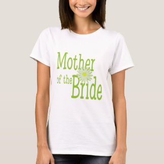 Mother of the Bride/ Daisy T-Shirt