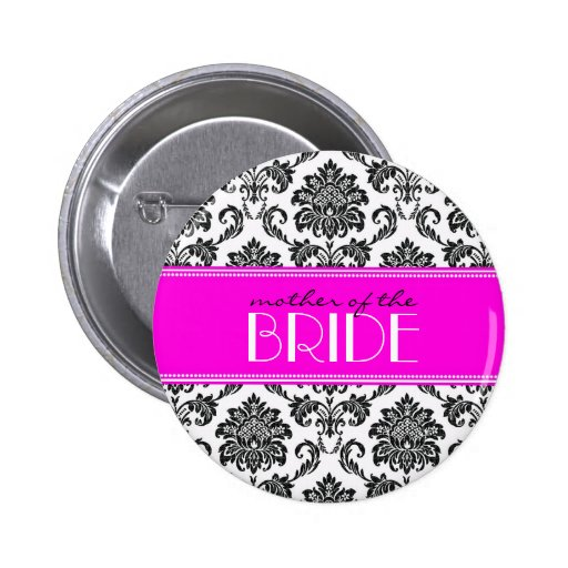 Mother Of The Bride Damask Button in Hot Pink