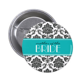Mother Of The Bride Damask Button in Teal