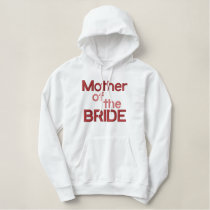 Mother of the Bride Embroidered Hoodie