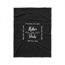 Mother of the Bride Fleece Blanket