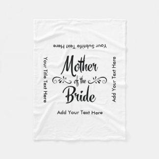 Mother of the Bride - Funny Rehearsal Dinner Fleece Blanket