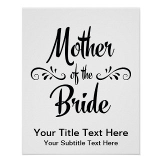 Mother of the Bride - Funny Rehearsal Dinner Poster