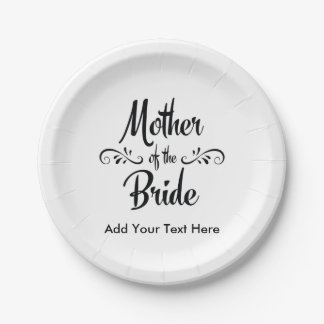 Mother of the Bride - Funny Rehearsal Dinner 7 Inch Paper Plate