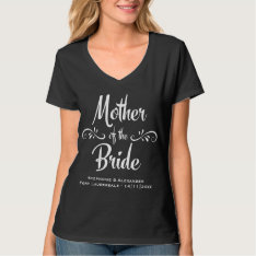 Mother Of The Bride Funny Rehearsal Dinner T-shirt at Zazzle