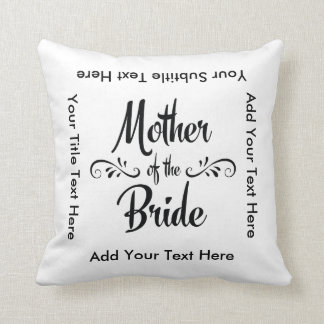 Mother of the Bride - Funny Rehearsal Dinner Throw Pillow