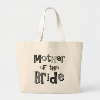 Mother of the Bride Gray Large Tote Bag