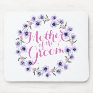Mother of the Bride Groom Wedding Mousepad