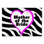 Mother of the Bride (Heart Zebra Stripes) Cards