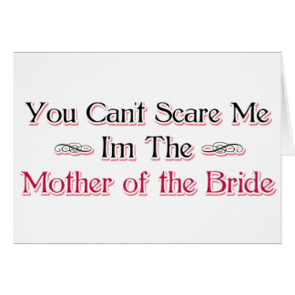 Mother of the Bride Humor Greeting Cards