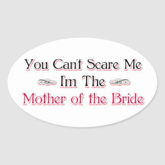 Mother of the Bride Humor Oval Sticker