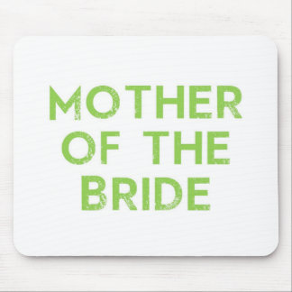 Mother of the Bride in Green Mouse Pad