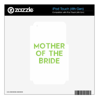 Mother of the Bride in Green Skins For iPod Touch 4G