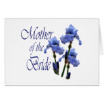 Mother of the Bride/ Iris Cards