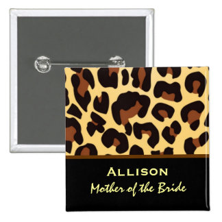 Mother of the Bride Leopard Print Custom Name Pins