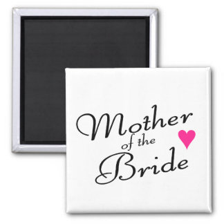 Mother Of The Bride Fridge Magnets